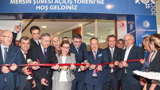 Türk Eximbank'ın 17'nci şubesi Mersin'de açıldı