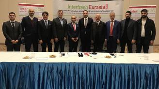 Interfresh Eurasia Yaş Sebze Meyve Fuarı 28 Mayıs'ta
