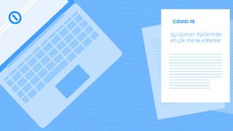 15 soruda COVID-19'la iş yaşamı