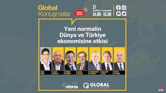 Global Konuşmalar - Yeni normalin Dünya ve Türkiye ekonomisine etkisi
