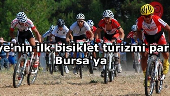 Türkiye'nin ilk bisiklet turizmi parkuru Bursa'ya