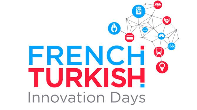 Akıllı Şehirler Türk-Fransız İnovasyon Günleri'nde