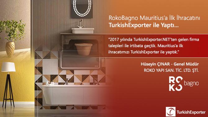 RokoBagno Mauritius'a İlk İhracatını TurkishExporter ile Yaptı…