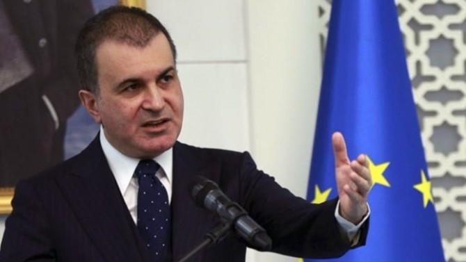 AB Bakanı Ömer Çelik: Rapor aynen iade edilecek
