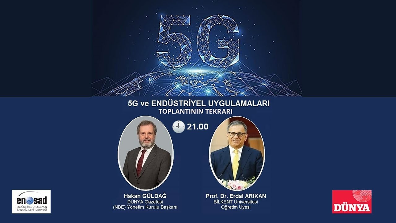 """""""5G ve ENDÜSTRİYEL UYGULAMALARI"""" webinarı"""