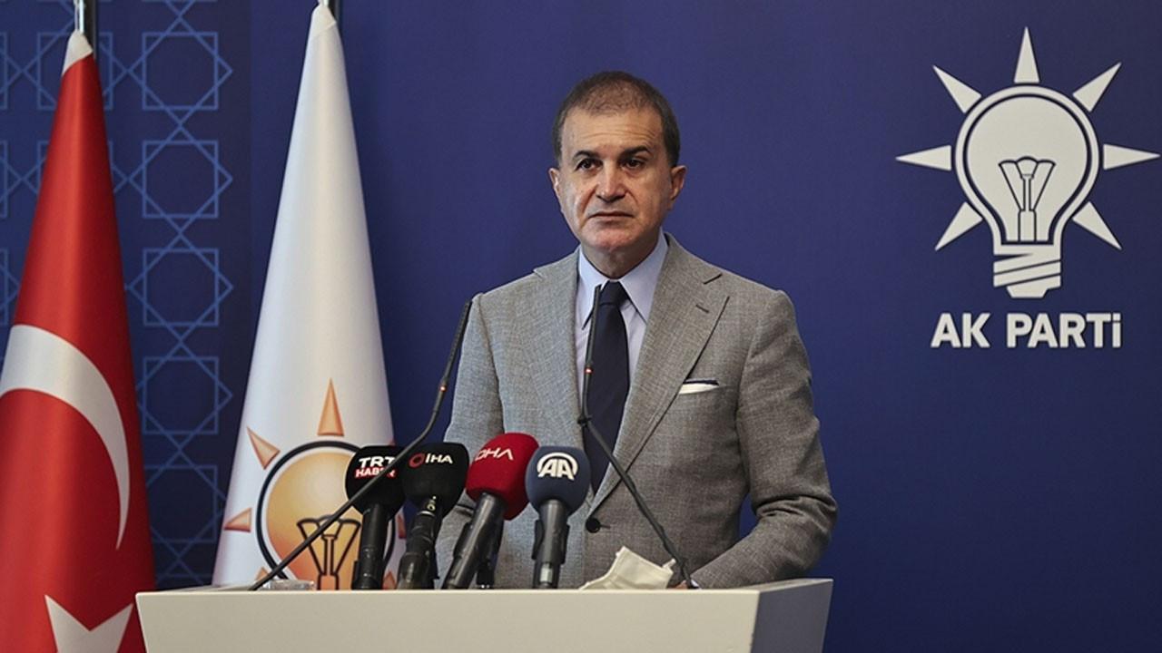 Ömer Çelik: Türkiye hiç kimsenin göçmen kampı değildir