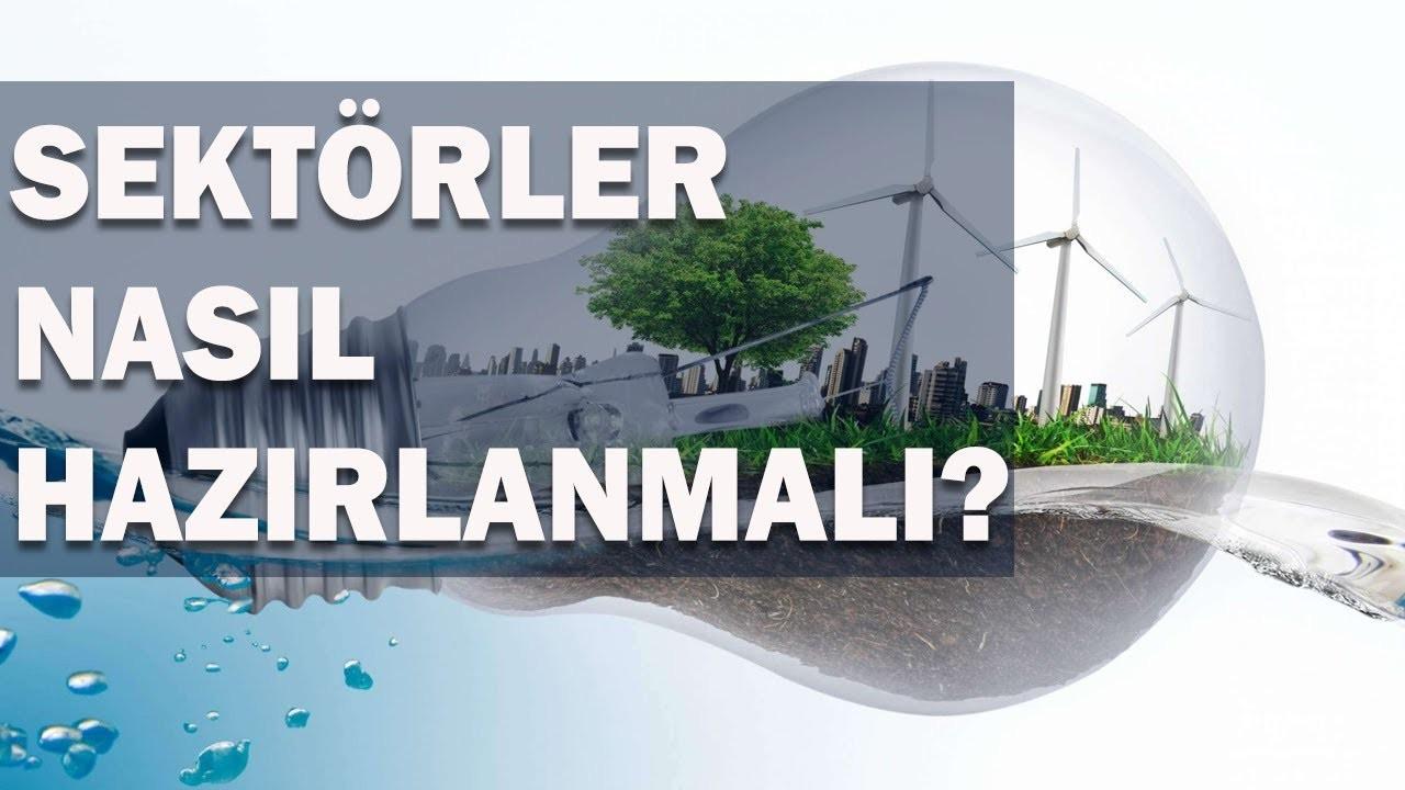 Yeşil mutabakat Türkiye ekonomisini nasıl etkileyecek?